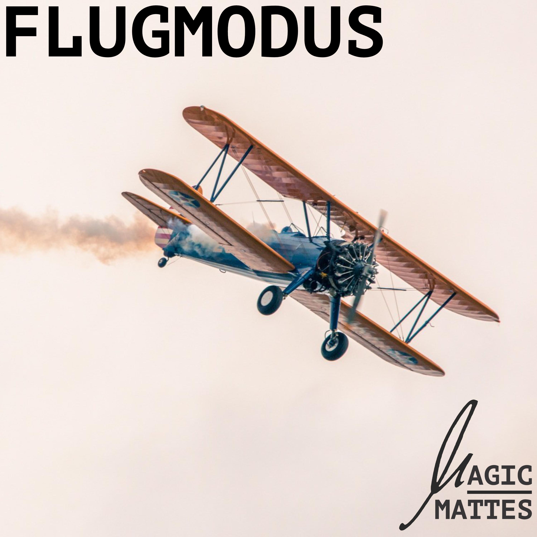 "Cover der Single ""Flugmodus"" von Magic Mattes"