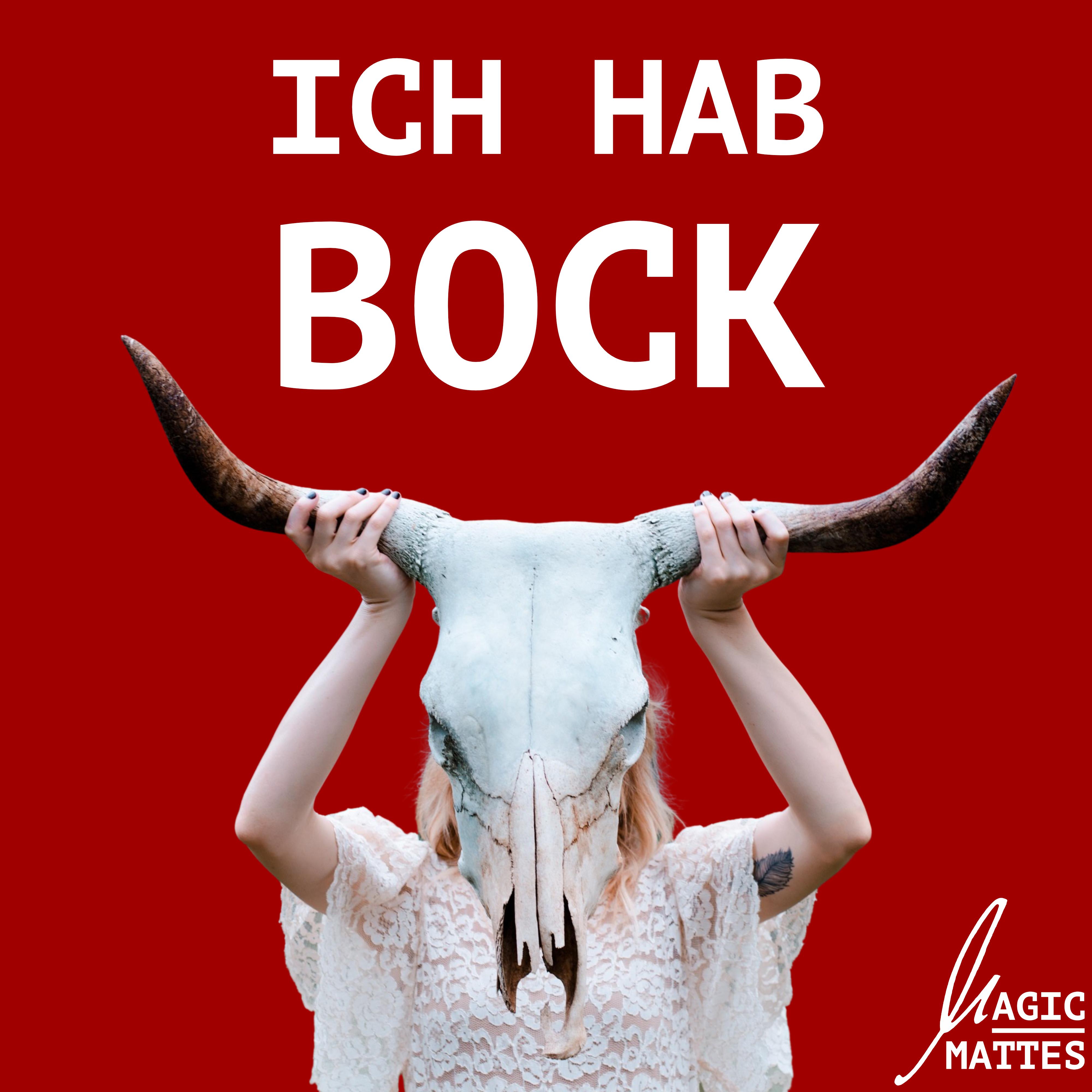 """Cover der Single """"Ich hab Bock"""" von Magic Mattes"""